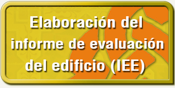 Elaboración del Informe de Evaluación del Edificio (IEE)